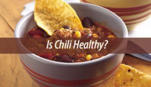 is chili healthy
