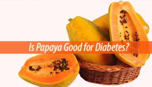 is papaya good for diabetes