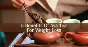 Aya Tea For Weight Loss