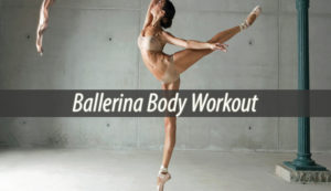 Ballerina Body Workout