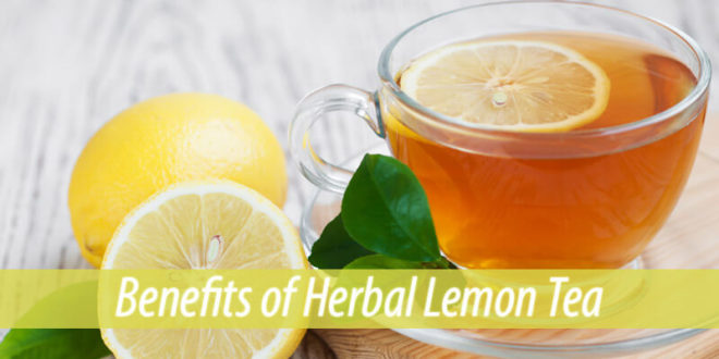 Benefits of herbal lemon tea
