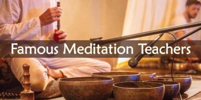 Famous Meditation Teachers
