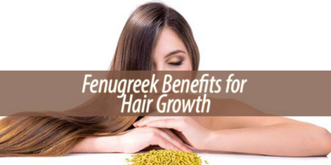 Fenugreek Benefits for Hair Growth