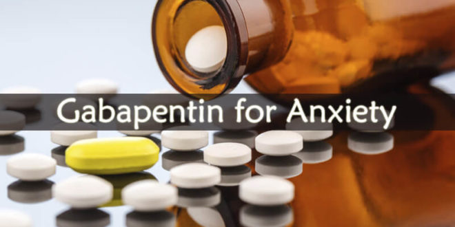 Gabapentin for Anxiety