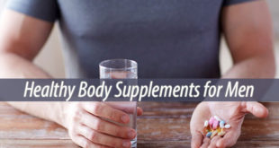 Healthy Body Supplements for Men