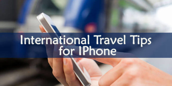 International Travel Tips for iPhone