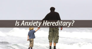 Is Anxiety Hereditary