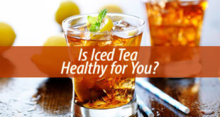 Is Iced Tea Healthy for You