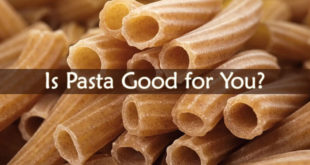 Is Pasta Good for You