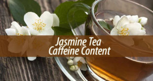 Jasmine Tea Caffeine Content