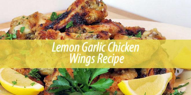 Lemon Garlic Chicken Wings Recipe