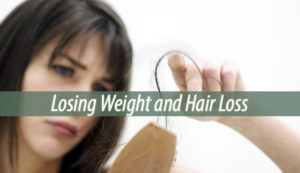 Losing Weight and Hair Loss