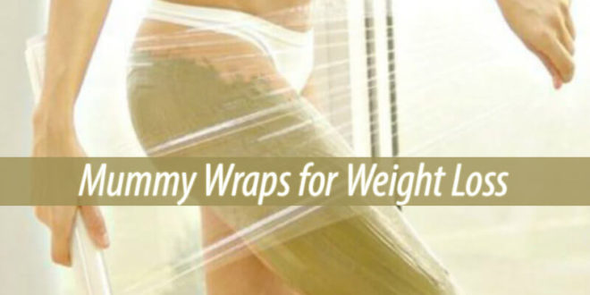 Mummy Wraps for Weight Loss