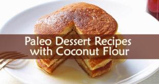 Paleo Dessert Recipes with Coconut Flour