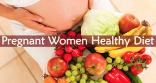 Pregnant Women Healthy Diet