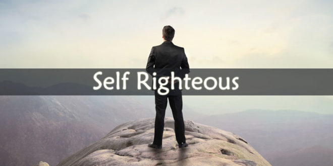 Self Righteous