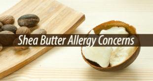 Shea Butter Allergy Concerns
