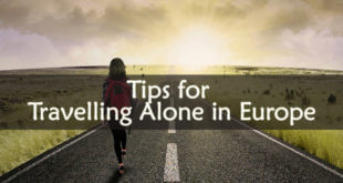 Tips for Travelling Alone in Europe