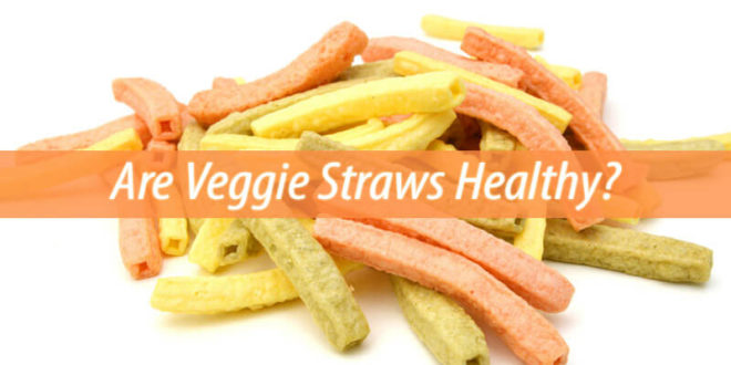 are veggie straws healthy
