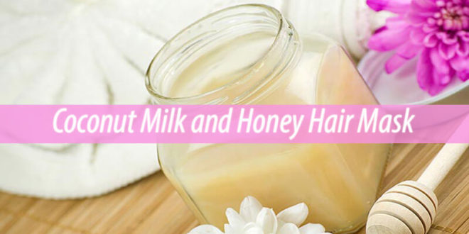coconut milk and honey hair mask