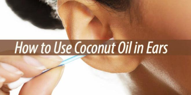 coconut oil in ears