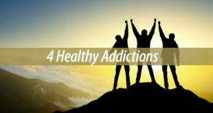 healthy addictions