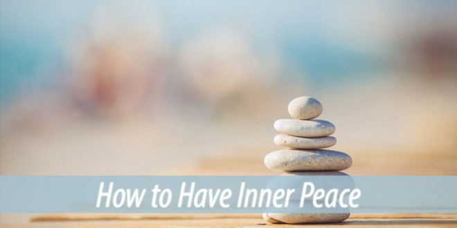 how to have inner peace