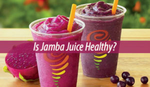 is jamba juice healthy