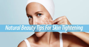 natural beauty tips for skin tightening