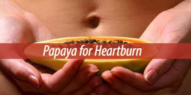 papaya for heartburn