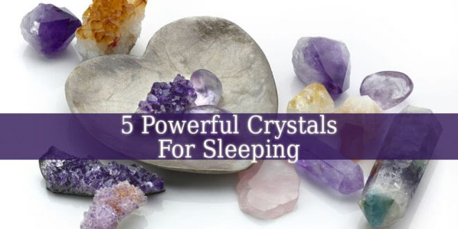 Crystals For Sleeping