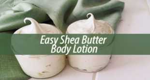 Easy Shea Butter Body Lotion