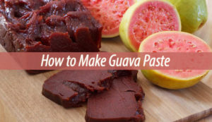 How to Make Guava Paste