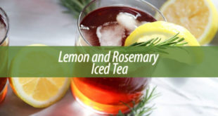 Lemon and Rosemary Iced Tea