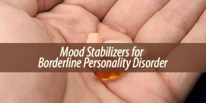 Mood Stabilizers for Borderline Personality Disorder