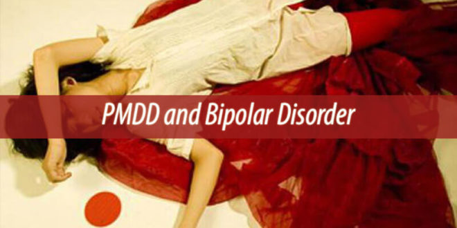 PMDD and Bipolar Disorder