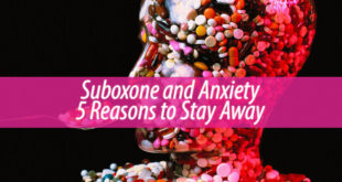 Suboxone and Anxiety 5 Reasons to Stay Away