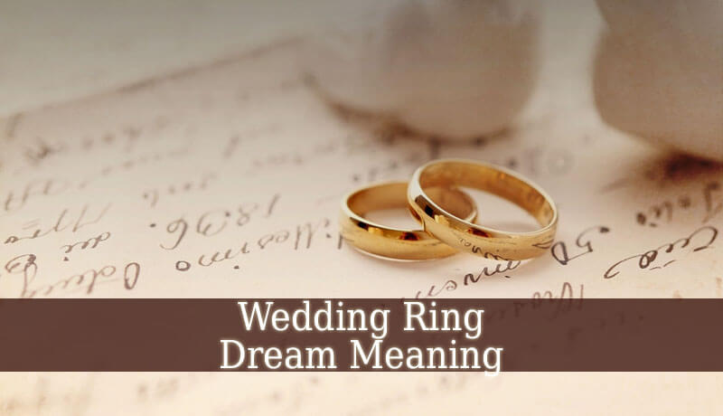 Dream interpretation, well, explain it What does the wedding ring on your finger dream about