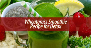 Wheatgrass Smoothie Recipe for Detox