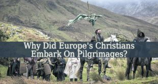 Why Did Europe's Christians Embark On Pilgrimages