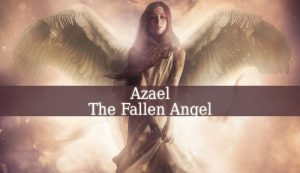 Fallen Angel Azael
