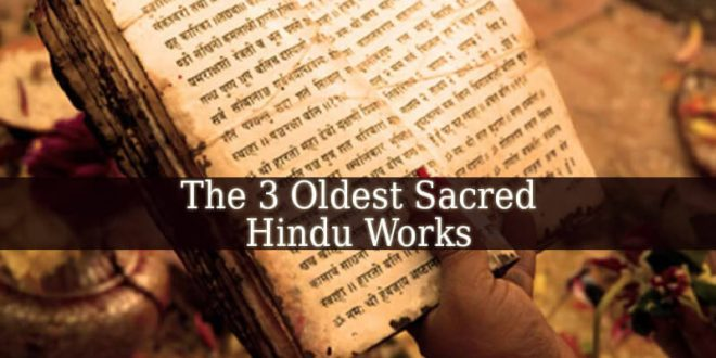Most Of The Earliest Sacred Works In Hinduism Were Written In