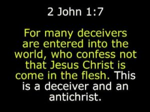 many deceivers 2 john 7