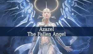Azazel The Fallen Angel