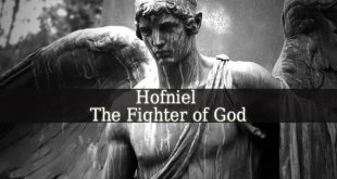 Hofniel – The Fighter of God